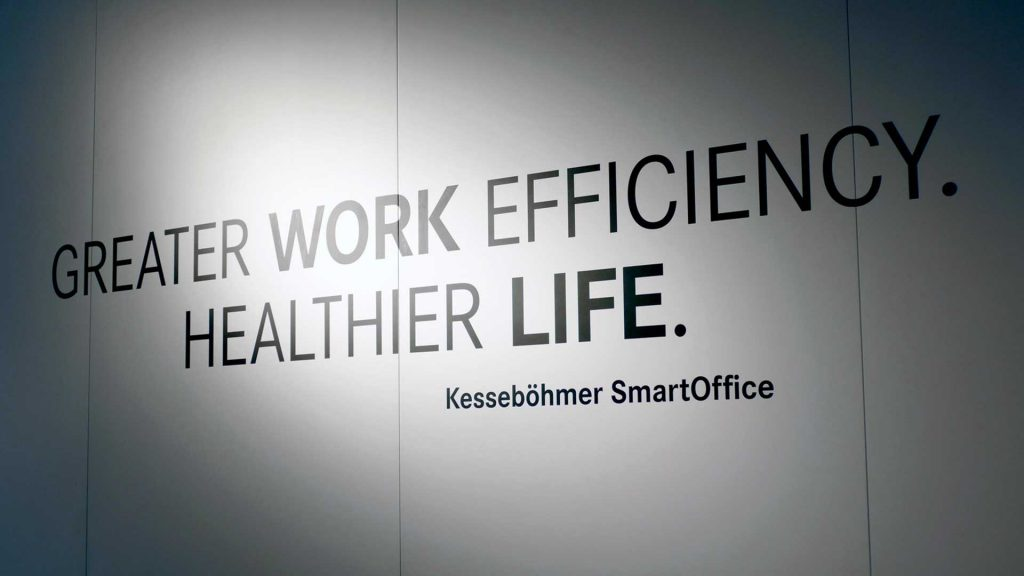 Greater Work efficiency. Healthier Life.
